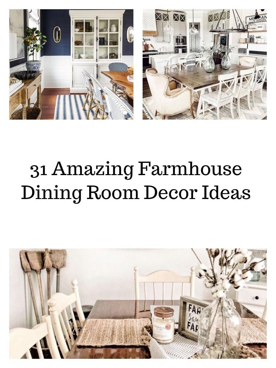 31 Amazing Farmhouse Dining Room Decor Ideas