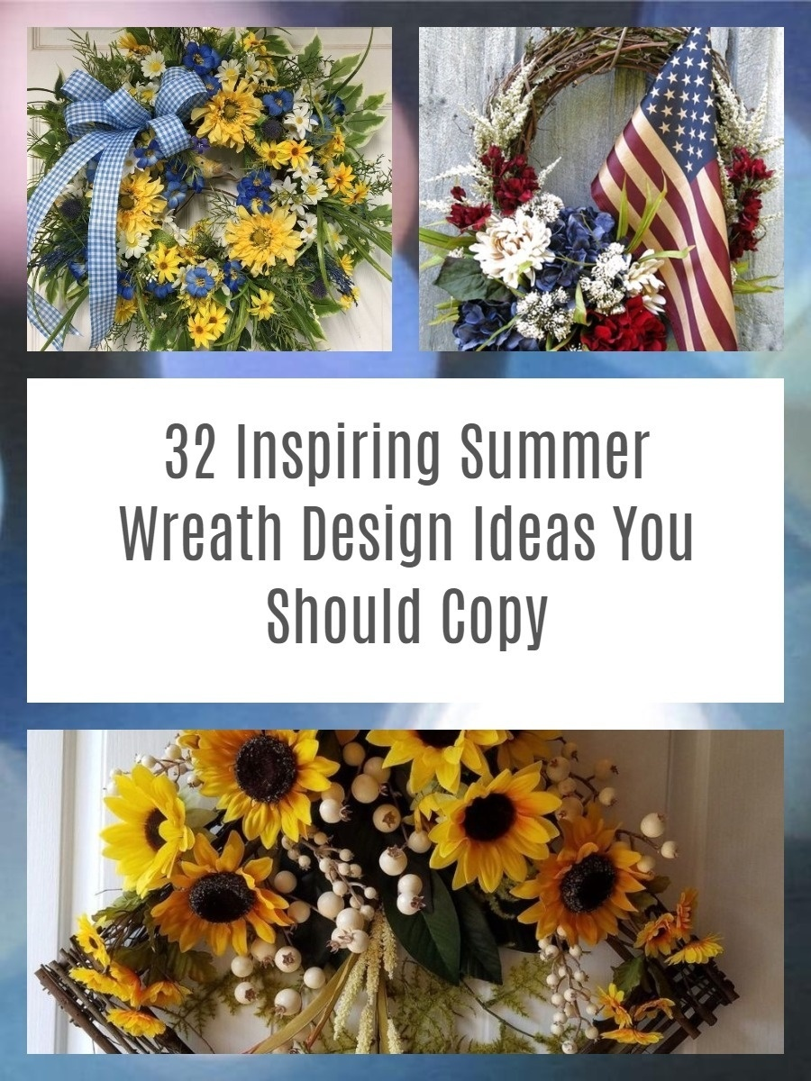 32 Inspiring Summer Wreath Design Ideas You Should Copy