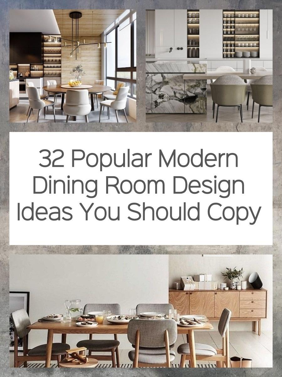 32 Popular Modern Dining Room Design Ideas You Should Copy