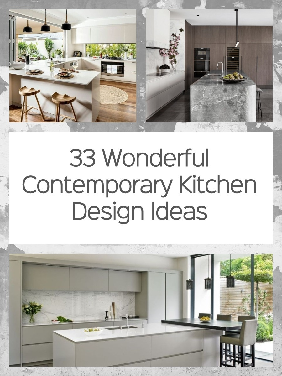 33 Wonderful Contemporary Kitchen Design Ideas