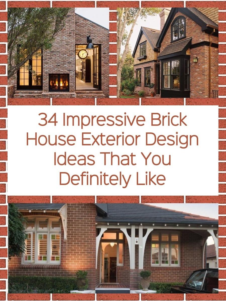 34 Impressive Brick House Exterior Design Ideas That You Definitely Like