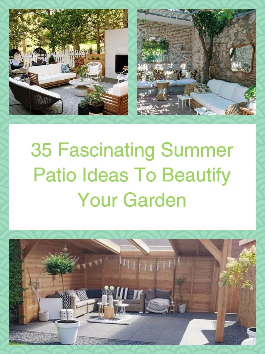 35 Fascinating Summer Patio Ideas To Beautify Your Garden