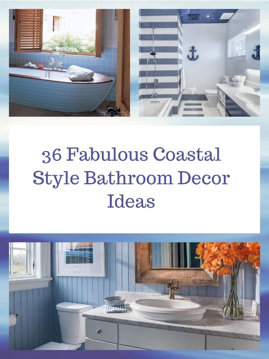 36 Fabulous Coastal Style Bathroom Decor Ideas