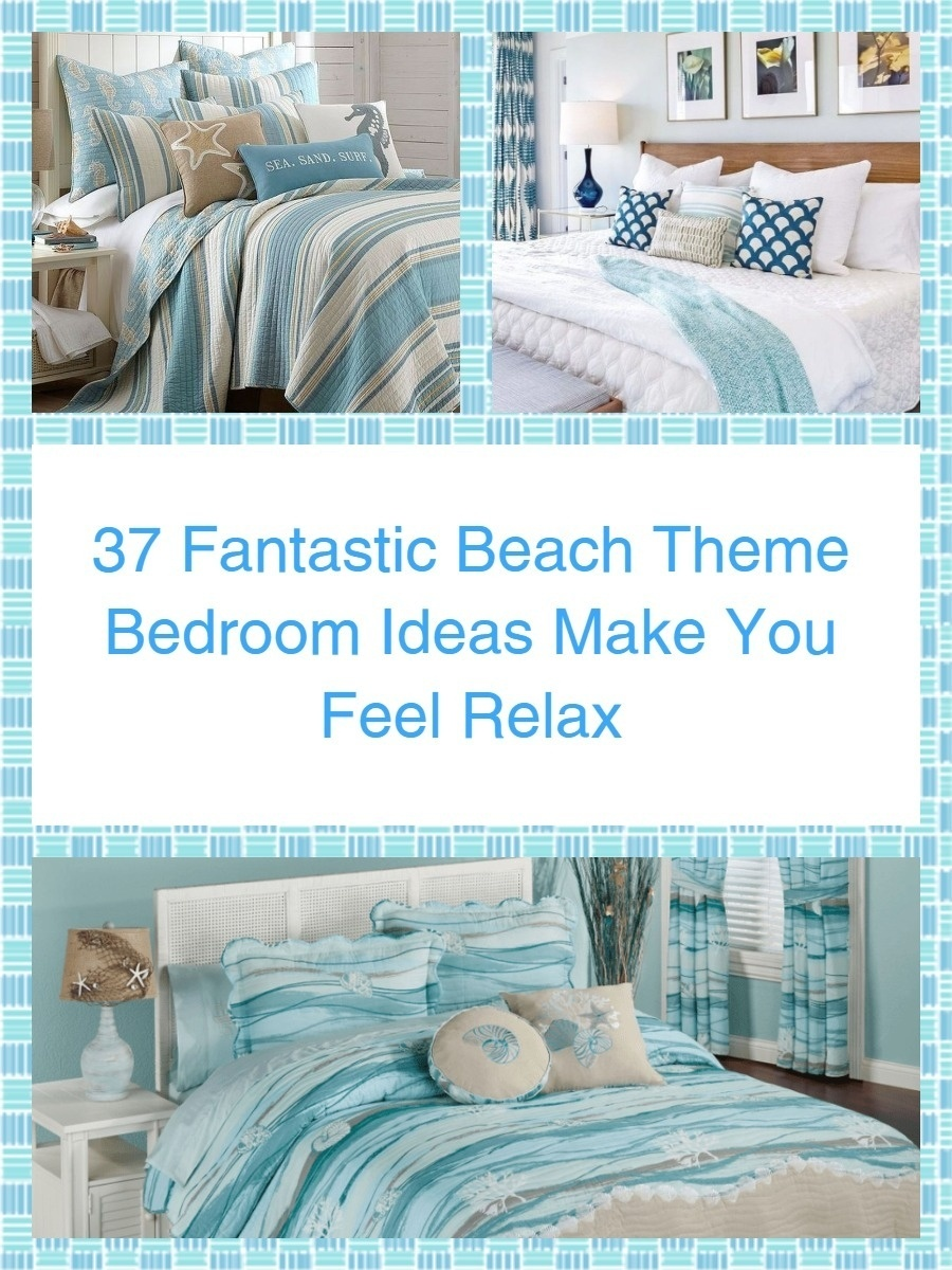 37 Fantastic Beach Theme Bedroom Ideas Make You Feel Relax