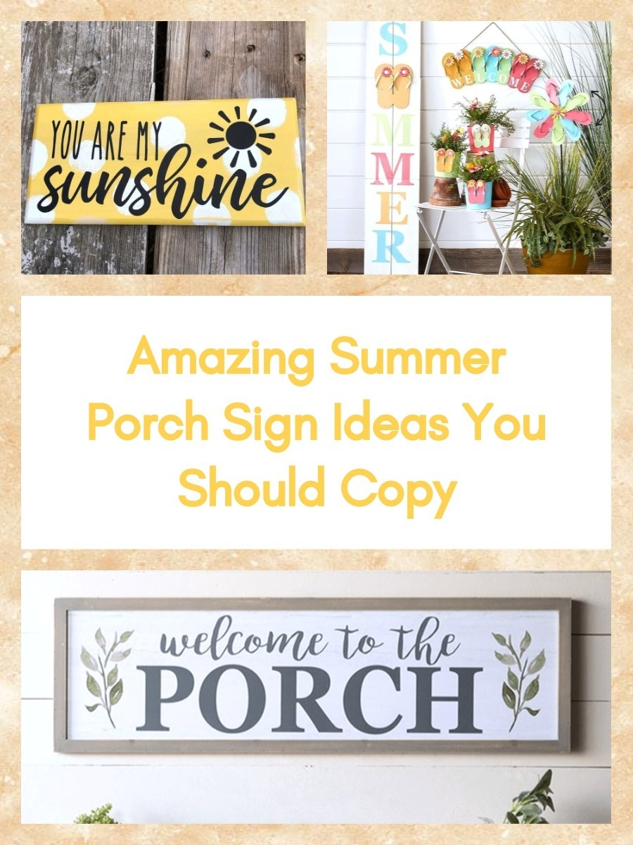 Amazing Summer Porch Sign Ideas You Should Copy