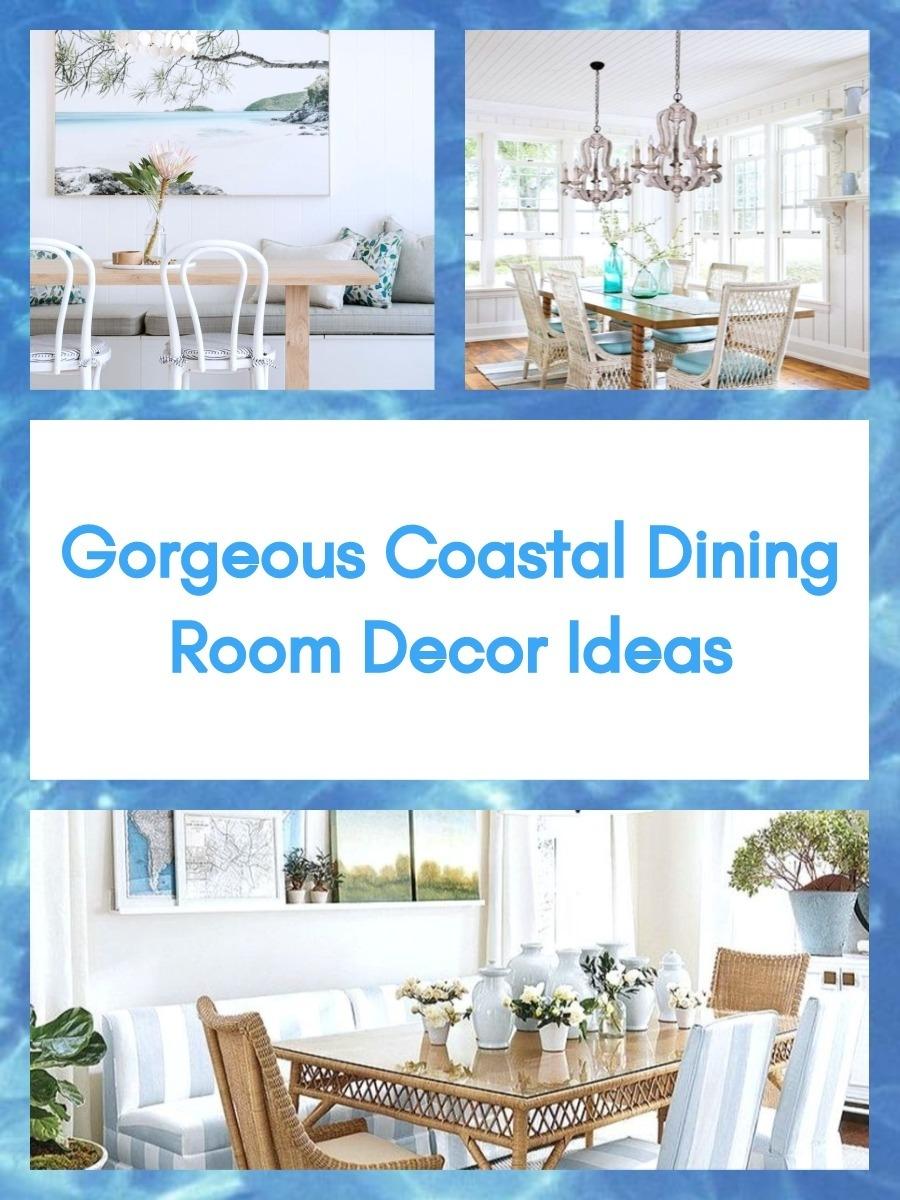 Gorgeous Coastal Dining Room Decor Ideas