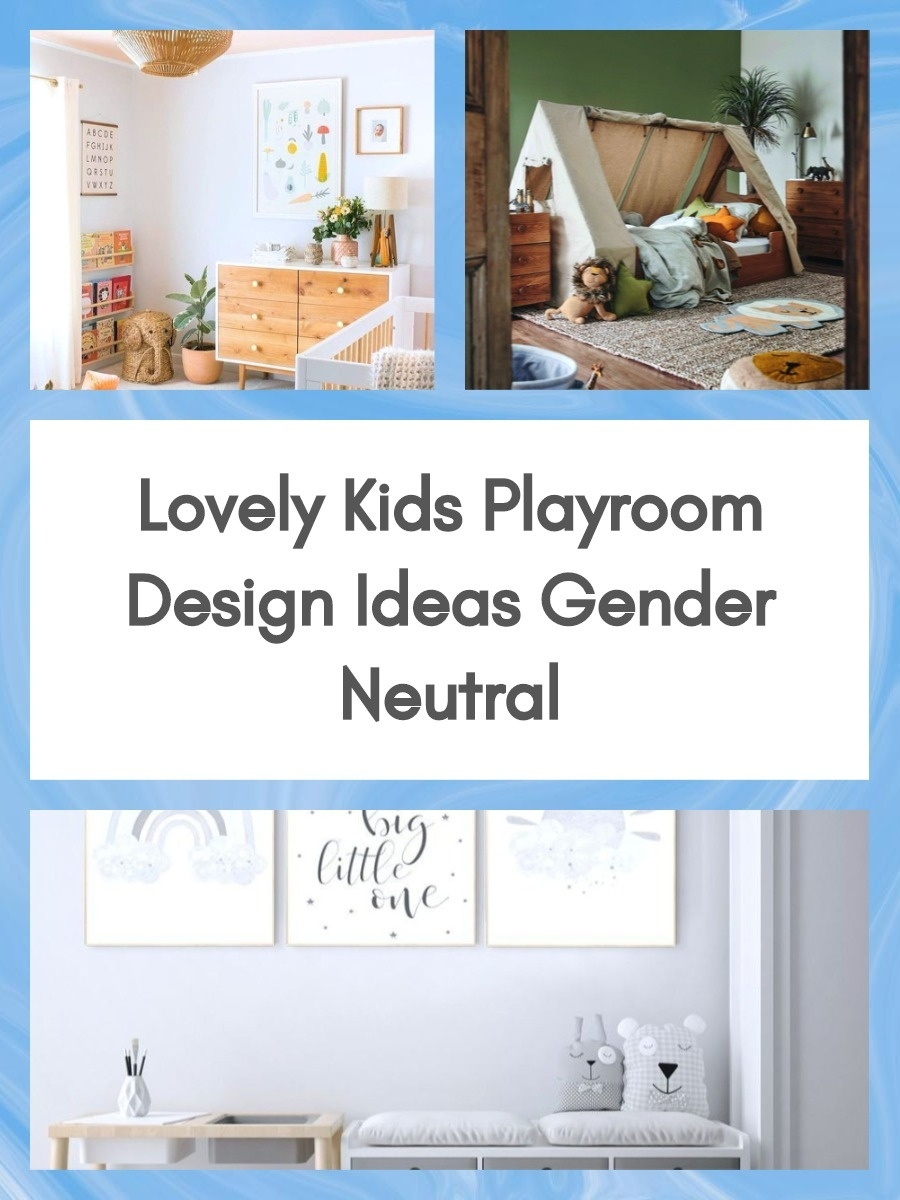 Lovely Kids Playroom Design Ideas Gender Neutral